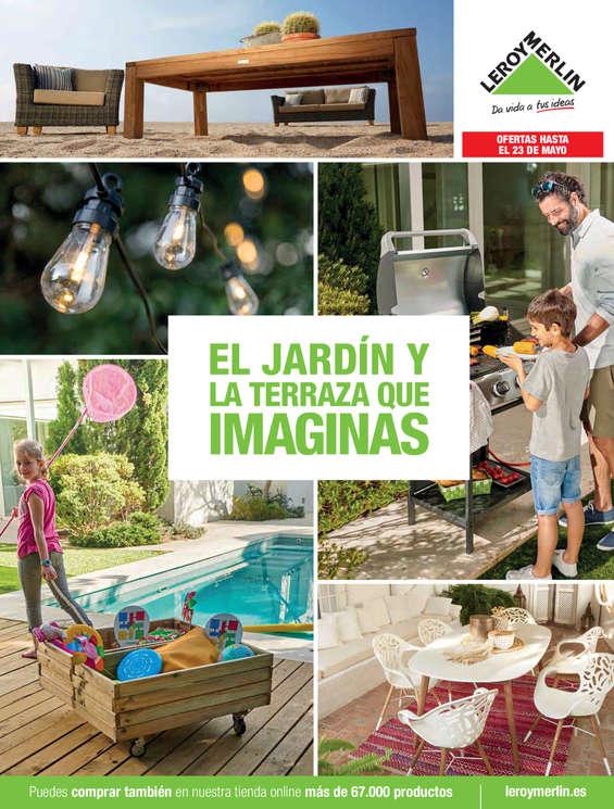 Ofertas de Leroy Merlin, El jardín y la terraza que imaginas