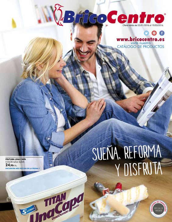 Ofertas de Bricocentro, Sueña, reforma y disfruta - Tomelloso y Alcázar