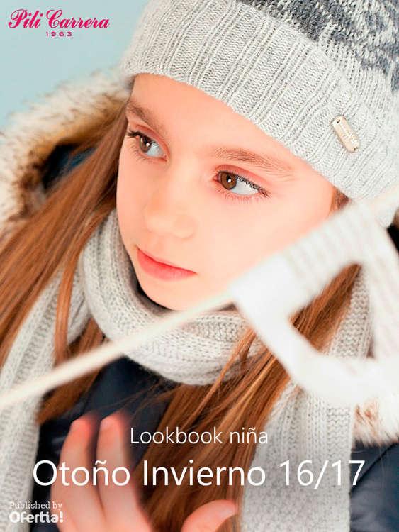 Ofertas de Pili Carrera, Lookbook niña. Otoño Invierno 16-17