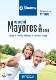 Especial Mayores de 55 años. Salidas desde Asturias