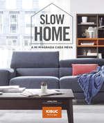 Ofertas de Kibuc, Slow Home - A mi m'agrada casa meva