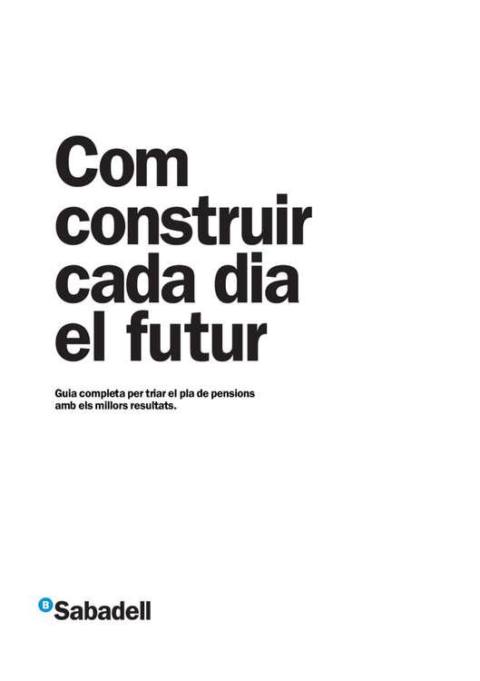Ofertas de Banco Sabadell, Com construir cada dia el futur