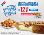Ofertas de Domino's Pizza, Menú Two You