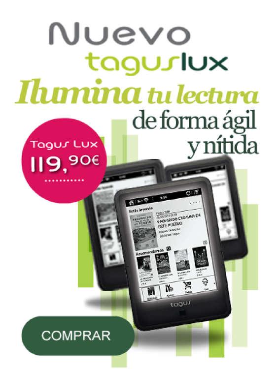 Ofertas de Casa del Libro, Nuevo Tagus Lux
