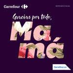 Ofertas de Carrefour, Gracias por todo, Mamá