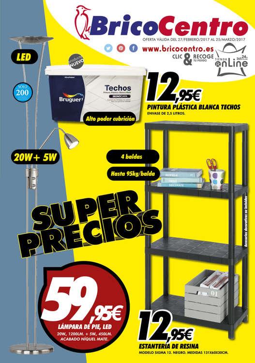Ofertas de Bricocentro, Super precios - Tomelloso y Alcázar