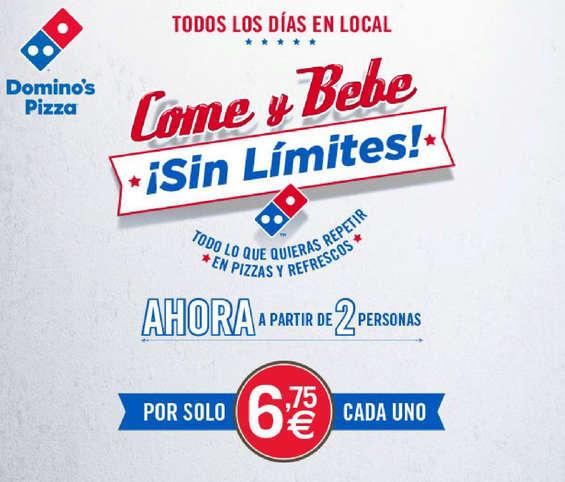 Ofertas de Domino's Pizza, Come y bebe sin límites