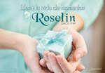 Ofertas de Roselín, Llena tu vida de momentos