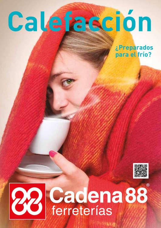 Ofertas de Cadena 88, Calefacción