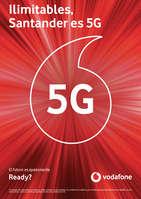 Ofertas de Vodafone, Ilimitables, Santander es 5G