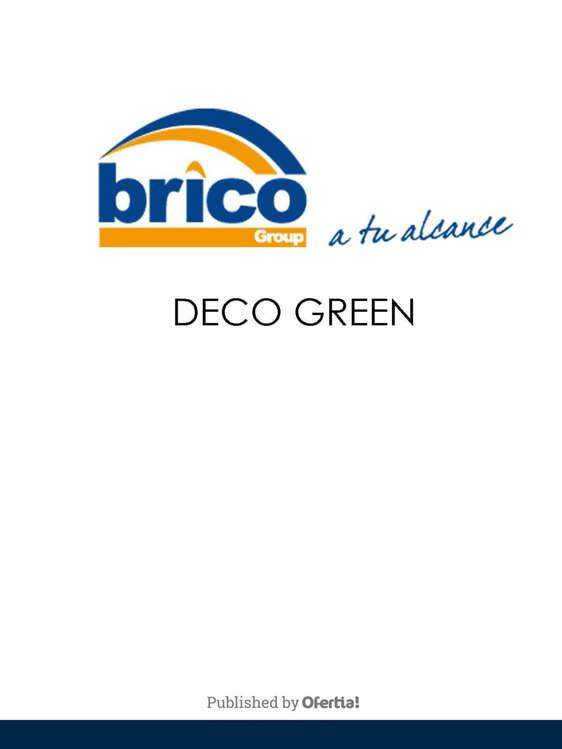 Ofertas de Bricogroup, Deco Green