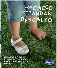 Con Chicco, como andar descalzo