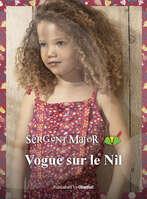 Ofertas de Sergent Major, Vogue sur le Nil