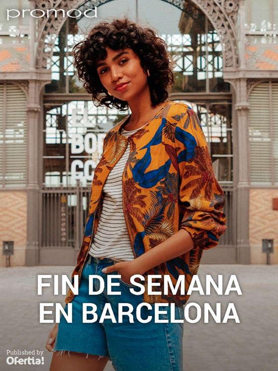 Ofertas de Promod, Fin de semana en Barcelona