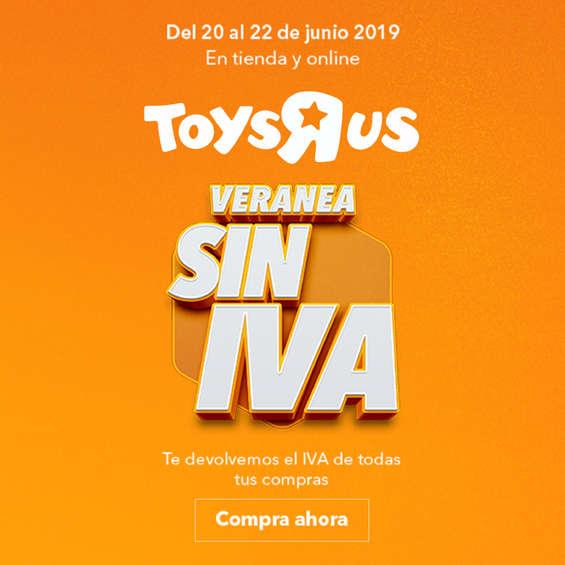 """Ofertas de Toys """"R"""" Us, Veranea sin IVA"""