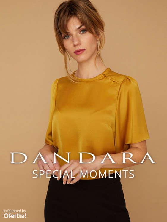 Ofertas de Dándara, Special moments