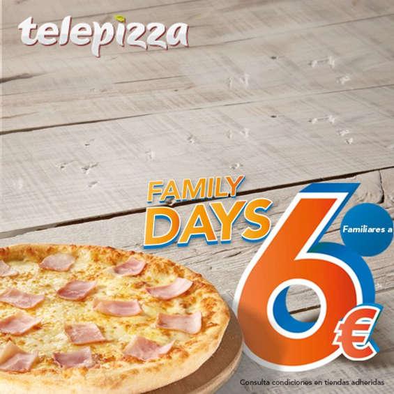 Ofertas de Telepizza, Family days