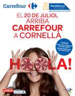 Ofertas de Carrefour, El 20 de Juliol arriba Carrefour a Cornellà