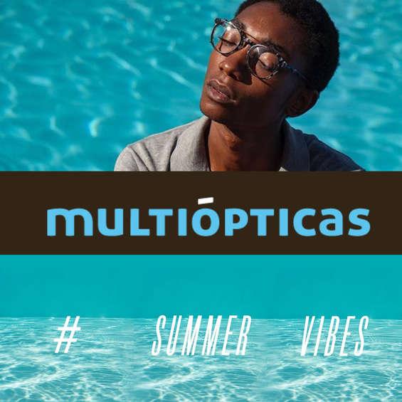 Ofertas de Multiópticas, Summer vibes