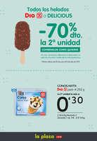 Ofertas de La Plaza de DIA, Todos los helados Dia o Delicious -70% la segunda unidad