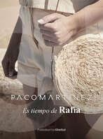 Ofertas de Paco Martínez, Es tiempo de Rafia