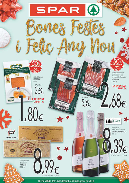 Ofertas de SPAR, Bones Feste i Felic Any Now